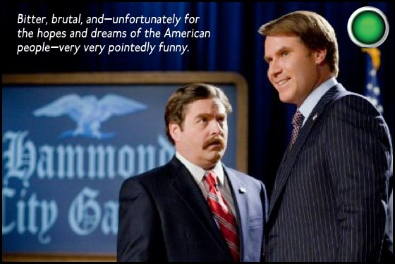 Campaign Zach Galifianakis Will Ferrell green light