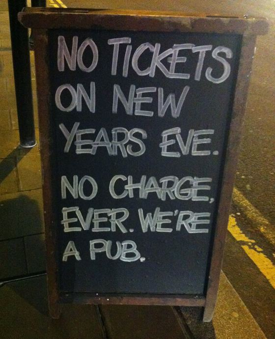 no tickets on New Year's Eve no charge ever we're a pub