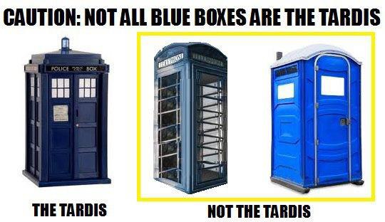 not all blue boxes are the TARDIS
