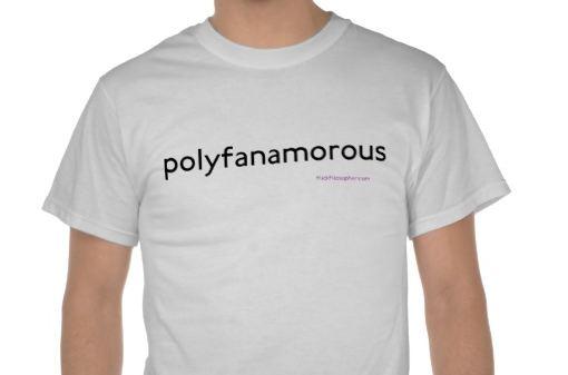 polyfanamorous T-shirt