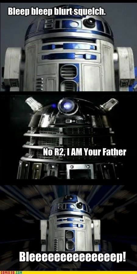 No R2 I am your father