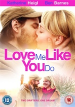 Love Me Like You Do Film