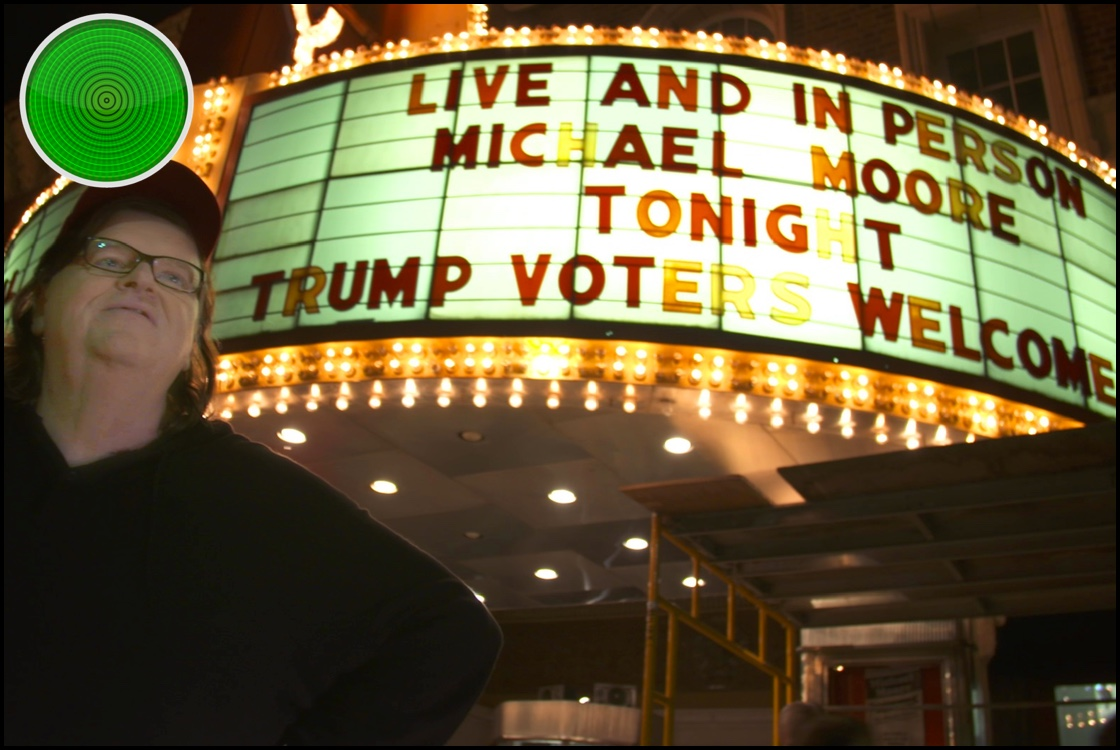 Michael Moore in TrumpLand green light